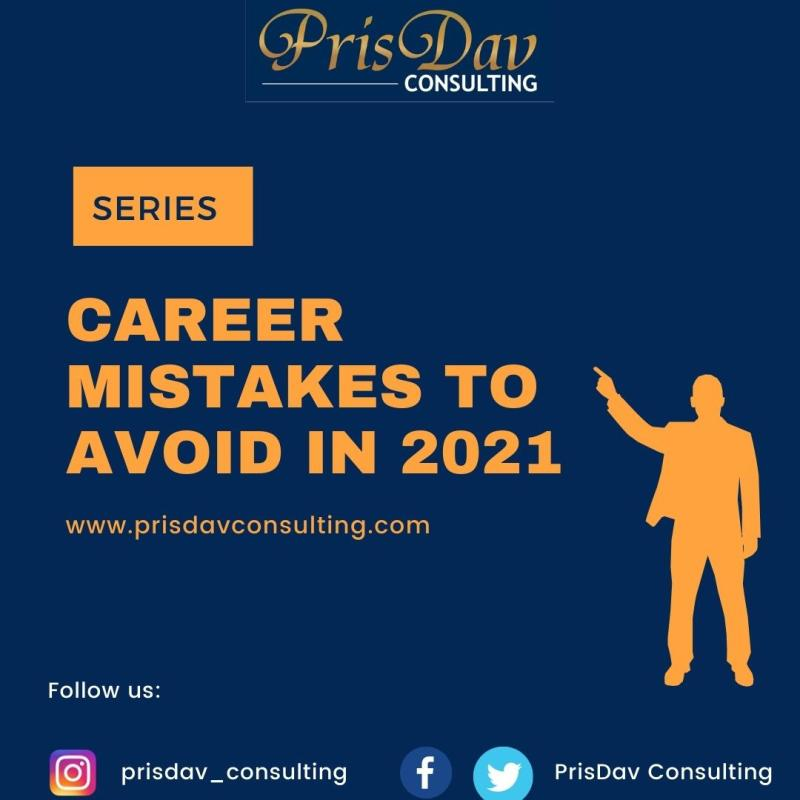 Career Mistakes To Avoid in 2021